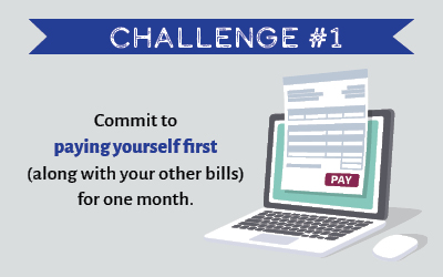 Challenge 1 - Pay Yourself First